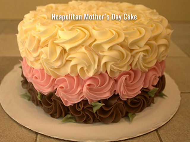 neapolitan_mothers_day_cake